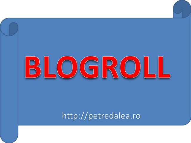BlogRoll pentru petredalea.ro