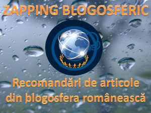 Zapping blogosferic – 31